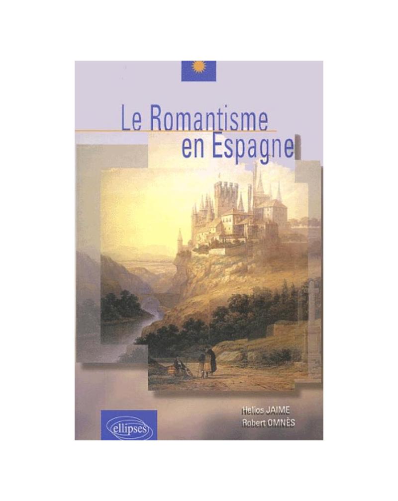 romantisme en Espagne (Le)
