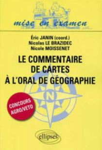 Le commentaire de cartes à l'oral de Géographie des concours Agro/Veto