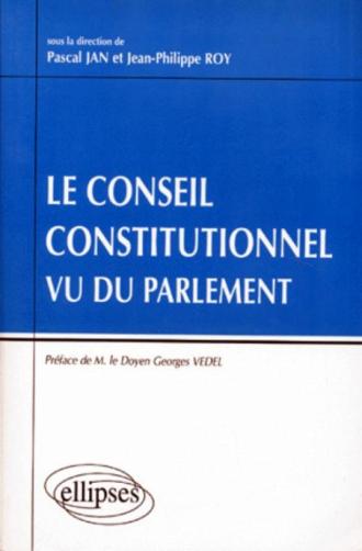 Le Conseil constitutionnel vu du Parlement
