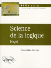Hegel, Science de la logique