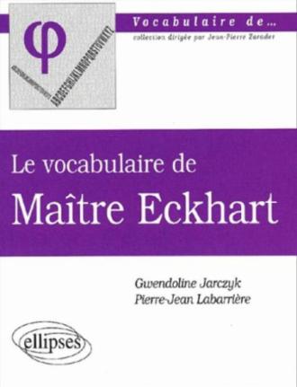 vocabulaire de Maître Eckhart (Le)