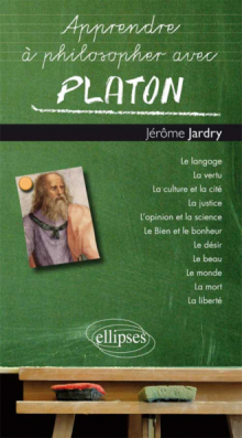 Apprendre à philosopher avec Platon