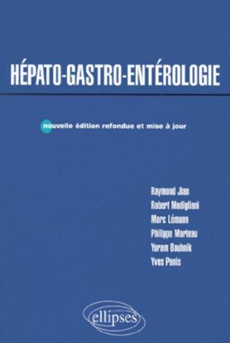 Hépato-gastro-entérologie - Nouvelle édition refondue et mise à jour