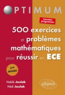 500 exercices et problèmes mathématiques  pour réussir en ECE