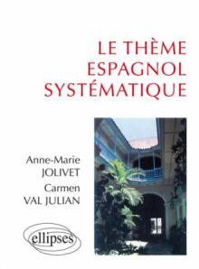 thème espagnol systématique (Le)