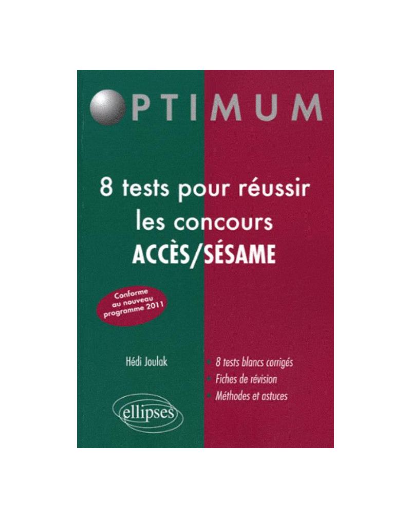 8 tests pour réussir les concours ACCES / SESAME (nouveau programme)