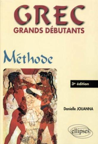 GREC grands débutants - Méthode - 3e édition