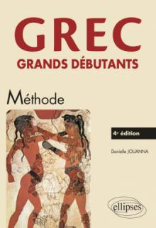 Grec. Grands débutants - 4e édition