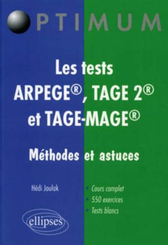 Les tests  ARPEGE®, TAGE 2® et TAGE-MAGE®. Méthodes et astuces