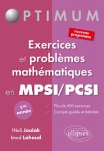 Exercices et problèmes mathématiques en PCSI/MPSI - 1e année