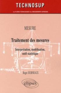 MESURE - Traitement des mesures - Interprétation, modélisation, outil statistique