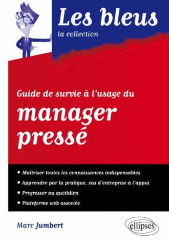 Guide de survie à l'usage du manager pressé