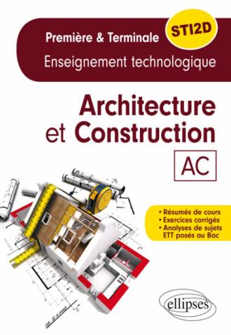 Spécialité Architecture et Construction - Enseignement technologique - Première et Terminale STI2D