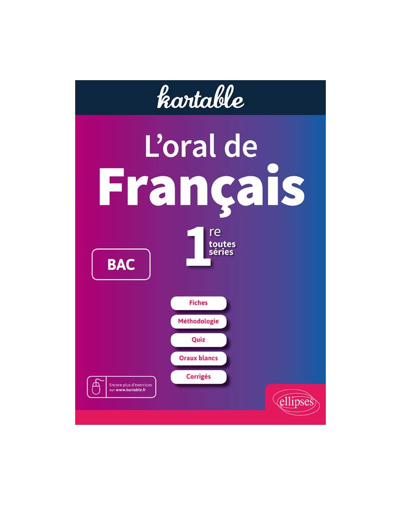 L'oral de français. 1re toutes séries