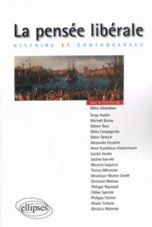 La pensée libérale. Histoire et controverses