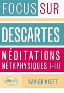 Méditations métaphysiques, I-III, Descartes