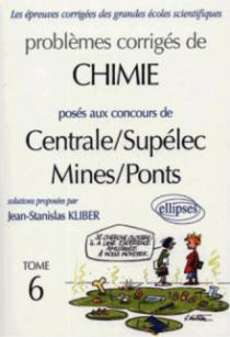 Chimie Centrale/Supélec et Mines/Ponts 2001-2002 - Tome 6