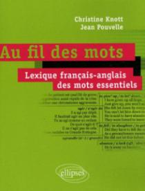 Au fil des mots • Lexique français-anglais des mots essentiels