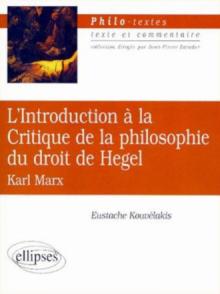 Marx, L'Introduction à la Critique de la philosophie du droit de Hegel