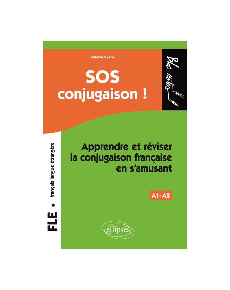 FLE (français langue étrangère) • SOS conjugaison • Apprendre et réviser la conjugaison française en s'amusant • Niveau 1
