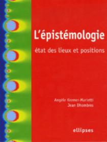 L'épistémologie, état des lieux et positions