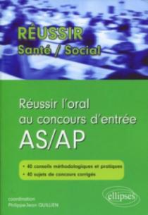 Réussir l'oral au concours d'entrée AS/AP
