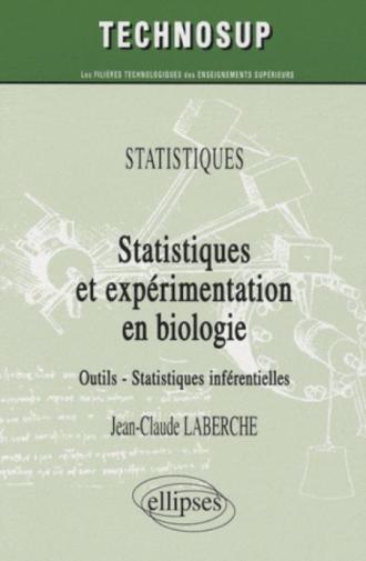 Statistiques et expérimentation en biologie