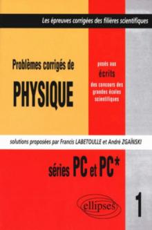 Physique posés aux concours scientifiques 1997 - Tome 1 - PC-PC*