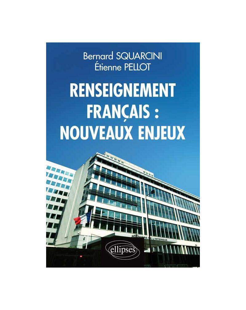 Renseignement français : nouveaux enjeux