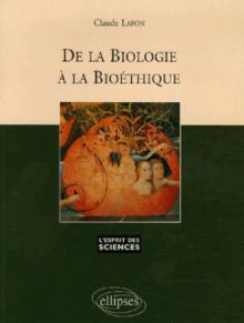 De la biologie à la bioéthique - n°40