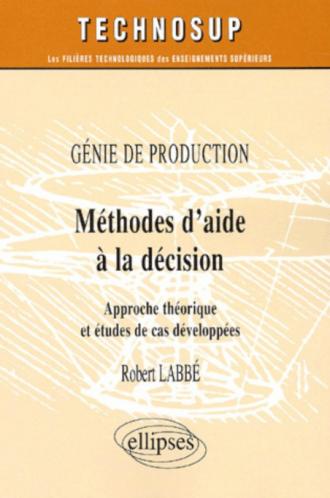 Méthodes d'aide à la décision - Génie de production - Niveau B