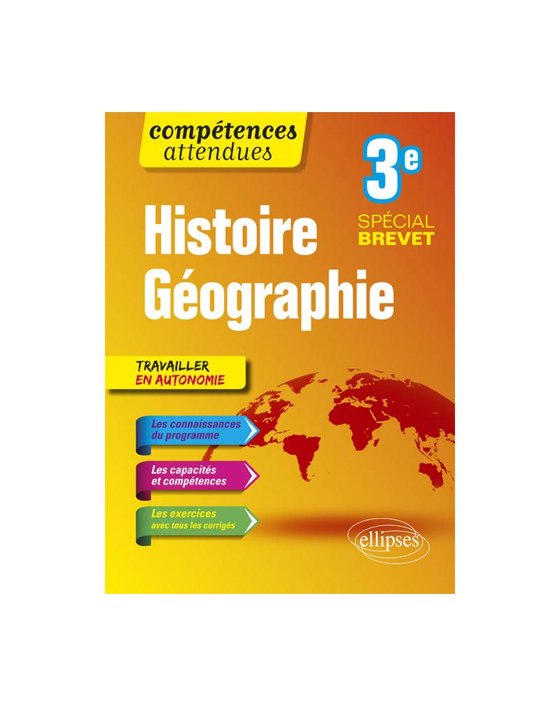 Histoire-Géographie - Troisième - spécial Brevet