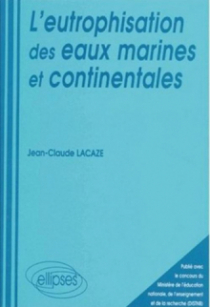 eutrophisation des eaux marines et continentales (L')