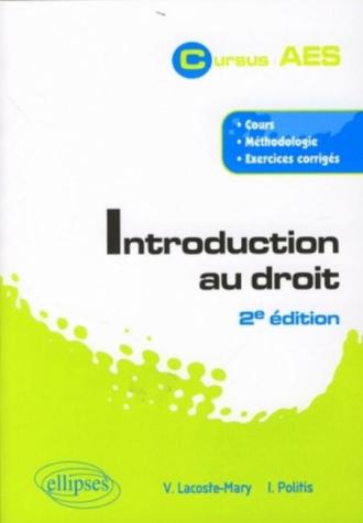 Introduction au droit - 2e édition. Cours, méthodologie, exercices corrigés