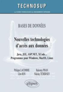 BASE DE DONNÉES - Nouvelles technologies d'accès aux données -  Java, JEE, ASP.NET, XCode … Programmes pour Windows, MacOS, Linux (Niveau C)