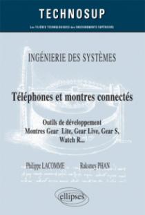 INGÉNIERIE DES SYSTÈMES - Téléphones et montres connectés - Outils de développement. Montres Gear 2 Lite, Gear Live, Gear S., Watch R..  (niveau C)