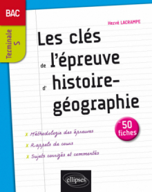 Les clés de l'épreuve d'Histoire-Géographie au bac - Terminale S - 50 fiches