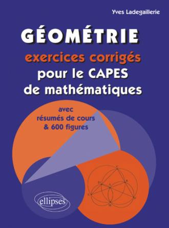 Géométrie, exercices corrigés pour le capes de mathématiques