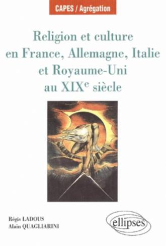 Religion et Culture en France, Allemagne, Italie et Royaume-Uni au 19e siècle
