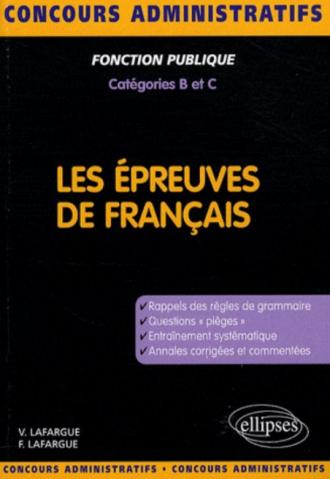 Les épreuves de français. Concours de catégories B et C