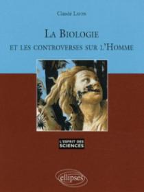 La Biologie et les controverses sur l'Homme - n° 46