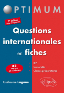 Questions internationales en fiches  - 2e édition revue et augmentée