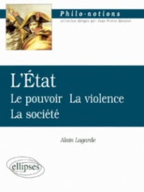 L'Etat - Le pouvoir - La violence - La société