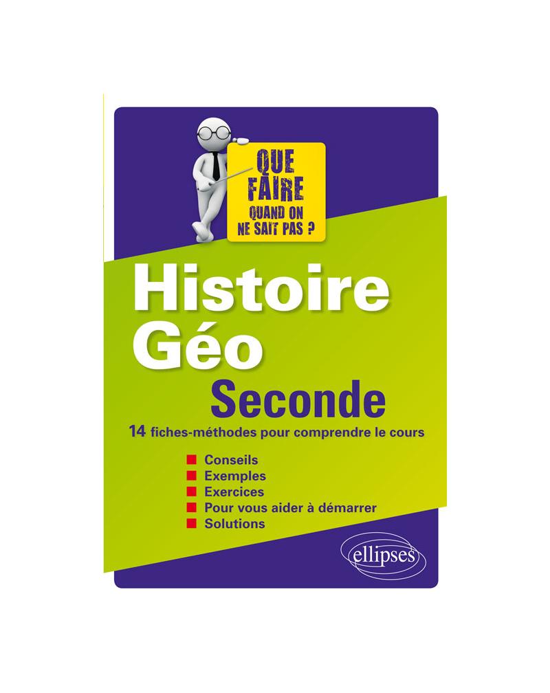 Histoire-Géographie - Seconde - 14 fiches-méthodes pour comprendre le cours