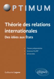 Théorie des relations internationales. Des idées aux États
