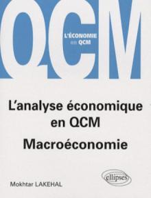 L'analyse économique en QCM. Macroéconomie