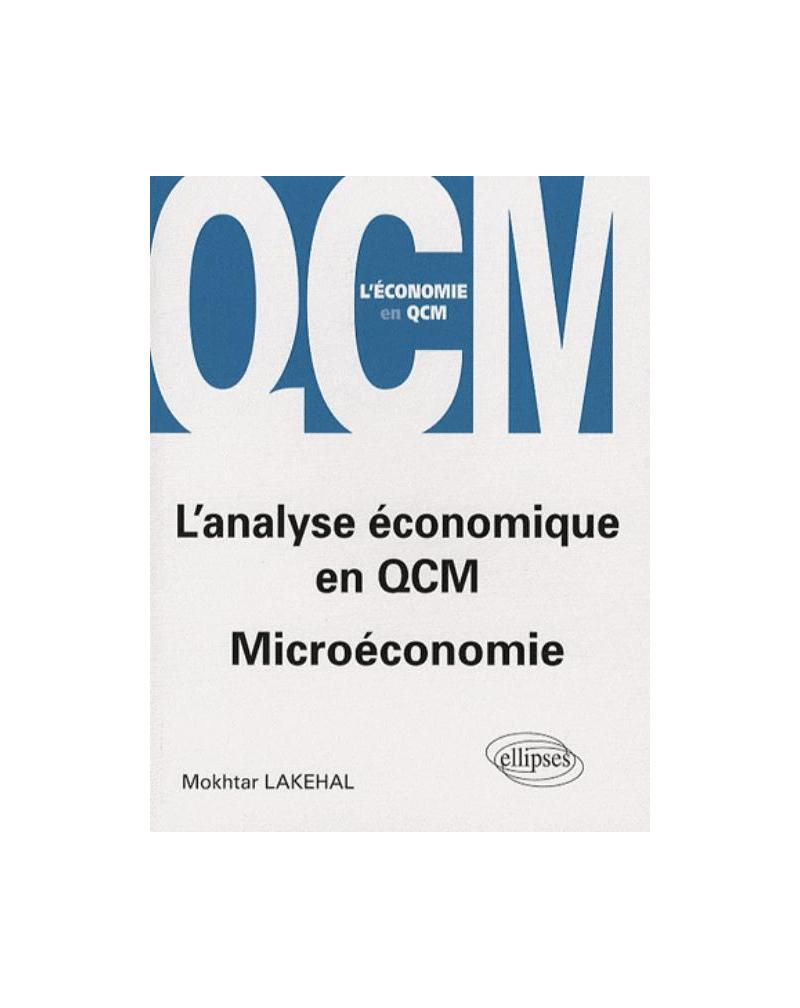 L'analyse économique en QCM. Microéconomie