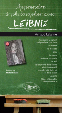 Apprendre à philosopher avec Leibniz
