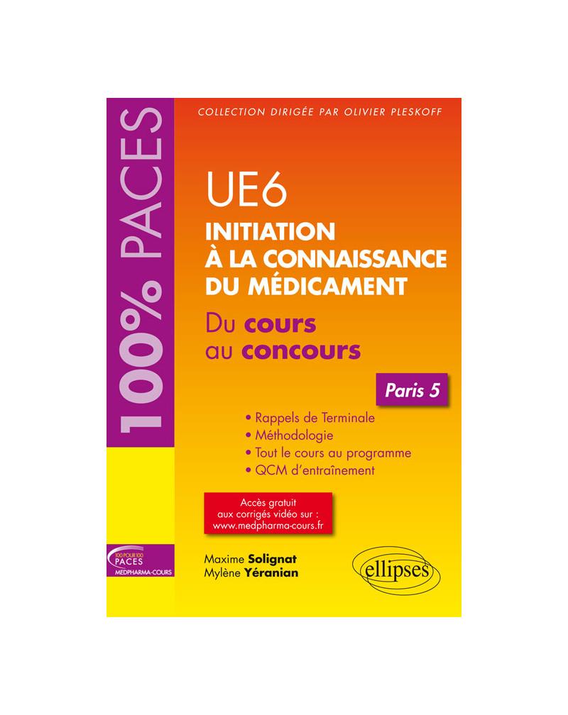 UE 6 : Initiation à la connaissance du médicament - Paris 5