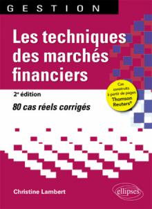 Les techniques des marchés financiers - 2e édition